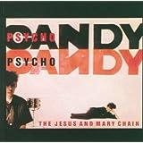 Psychocandy [Remastered Re-issue]