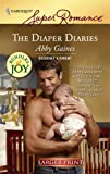 The Diaper Diaries, Abby Gaines, 037378225X