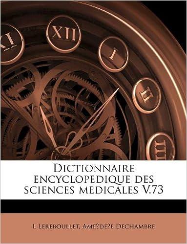 Livre gratuits en ligne Dictionnaire Encyclopedique Des Sciences Medicales V.73 pdf