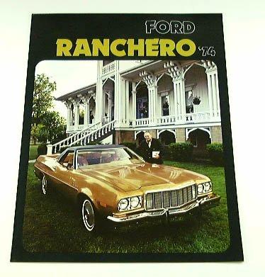 (1974 74 Ford RANCHERO Truck BROCHURE 500 GT Squire)