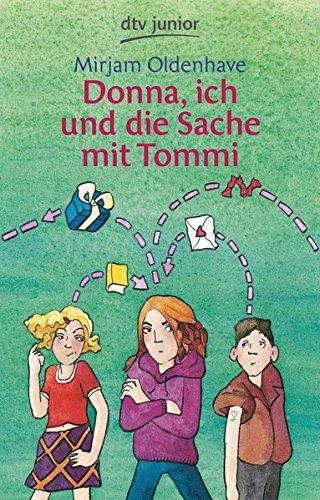 Donna, ich und die Sache mit Tommi