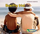 Nuestra piel (Nuestros cuerpos) (Spanish Edition)