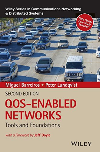 qos-enabled-networks-tools-and-foundations-wiley-series-on-communications-networking-distributed-sys