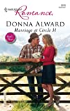 Marriage at Circle M, Donna Alward, 0373039786