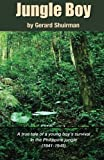 img - for Jungle Boy by Gerard Shuirman (2014-08-02) book / textbook / text book