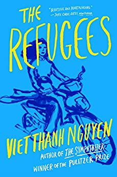The Refugees by [Nguyen, Viet Thanh]