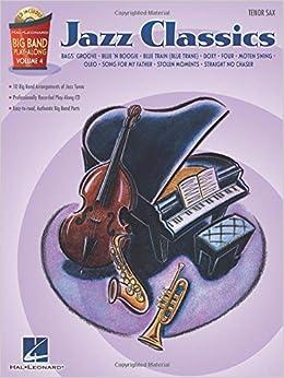 Amazon com: Jazz Classics - Tenor Sax: Big Band Play-Along