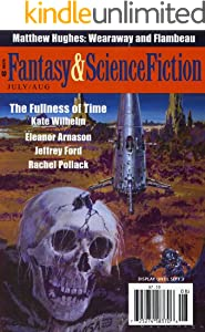 The Magazine of Fantasy & Science Fiction July/August 2012 (The Magazine of Fantasy & Science Fiction Book 123)