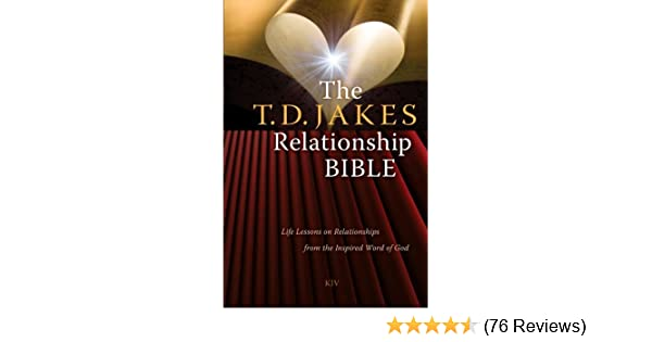 The td jakes relationship bible life lessons on relationships the td jakes relationship bible life lessons on relationships from the inspired word of god kindle edition by td jakes fandeluxe Image collections
