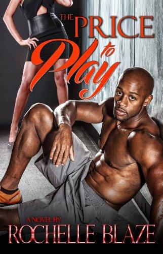 The Price to Play (The Price to Play Series Book - Blaze Prices