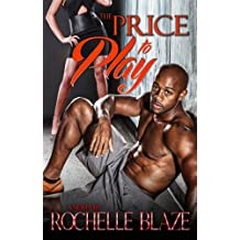 The Price to Play (The Price to Play Series Book 1)