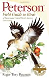Peterson Field Guide to Birds of Eastern and Central North America, Roger Tory Peterson, 0547152469