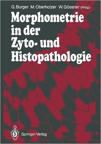 Morphometrie in der Zyto- und Histopathologie