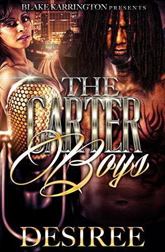 The carter boys kindle edition by desiree literature fiction the carter boys by desiree fandeluxe Images