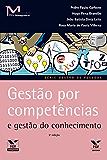 Gestão por competências e gestão do conhecimento (FGV Management)