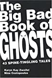 img - for The Big Bad Book of Ghosts: 43 Spine-Tingling Tales book / textbook / text book