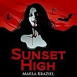 Sunset High | Marla Braziel
