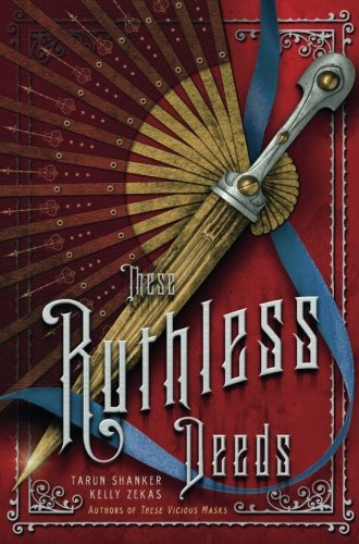 (These Ruthless Deeds (These Vicious Masks))