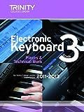 Electronic Keyboard Grade 3 2011-2013 (Trinity Electronic Keyboard Examination Pieces & Technical Work)