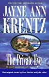 img - for The Private Eye by Jayne Ann Krentz (2004-01-01) book / textbook / text book