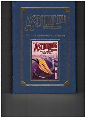 ASTOUNDING STORIES - 60TH ANNIVERSARY COLLECTION - THREE VOLUME SET