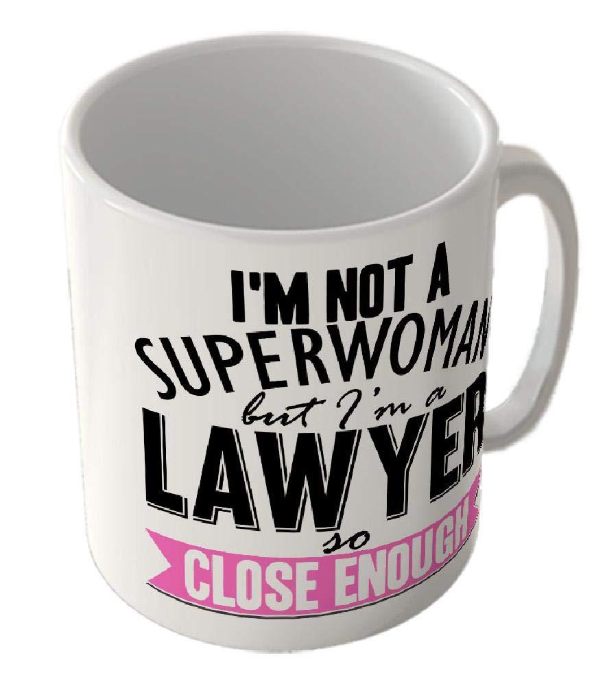 Mug/_Fun/_2427 Im not a Superwoman but Im a Lawyer so Close Enough Funny Mug