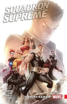 Download for free Squadron Supreme Vol. 3: Finding Namor
