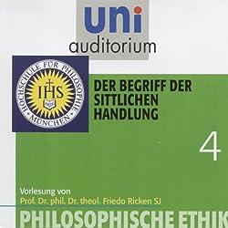 Der Begriff der sittlichen Handlung (Uni-Auditorium)