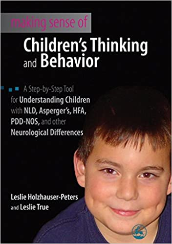 Evaluating Your Child For Nld >> Making Sense Of Children S Thinking And Behavior A Step By Step