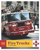 Fire Trucks, Valerie Bodden, 1608180069