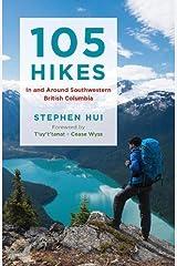 105 Hikes in and Around Southwestern British Columbia Paperback