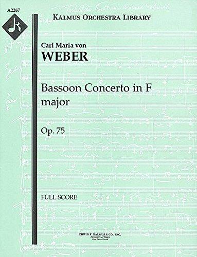 Bassoon Concerto in F major, Op.75: Full Score [A2267]