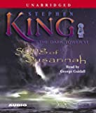 The Dark Tower VI: Song of Susannah by King, Stephen (2004) Audio CD