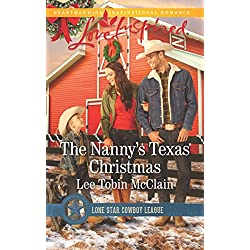 The Nanny's Texas Christmas (Lone Star Cowboy League: Boys Ranch)