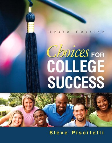 Choices for College Success (3rd Edition)