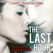 The Last Hour: Thompson Sisters, Book 3 | Charles Sheehan-Miles