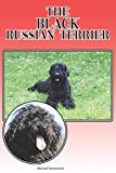 The Black Russian Terrier: A Complete and