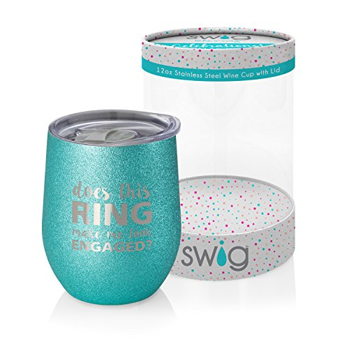 Swig Celebrations 12oz Wine-Does This Ring Make Me Look Engaged?