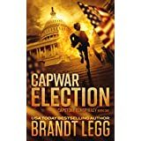 CapWar ELECTION (CapStone Conspiracy Book 1)