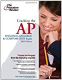 Cracking the AP English Language and Composition Exam 2009, Princeton Review Staff, 0375428887