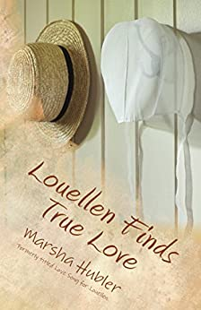 Louellen Finds True Love: Book 1 in the Loves of Snyder County Series by [Hubler, Marsha]