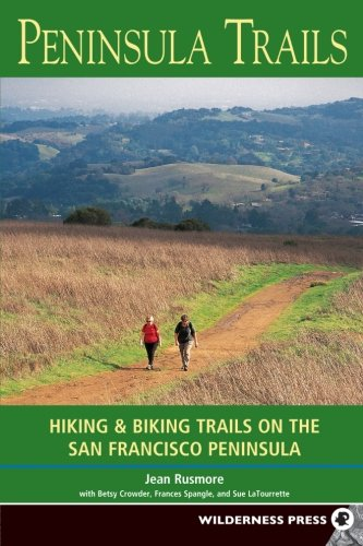 Peninsula Trails: Hiking and Biking Trails on the San Francisco - San Ca St Francisco Powell