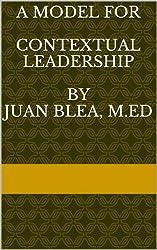 A Model for Contextual Leadership