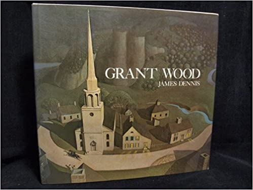 Book Grant Wood : A Study in American Art and Culture