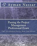 Passing the Project Management Professional Exam, Ayman Nassar, 145282410X