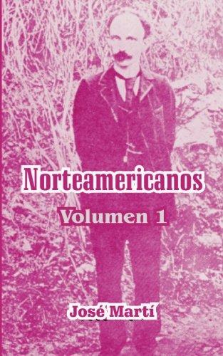 Descargar Libro Norteamericanos: 1 Jose Marti