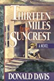 Thirteen Miles from Suncrest, Donald Davis, 0874834554