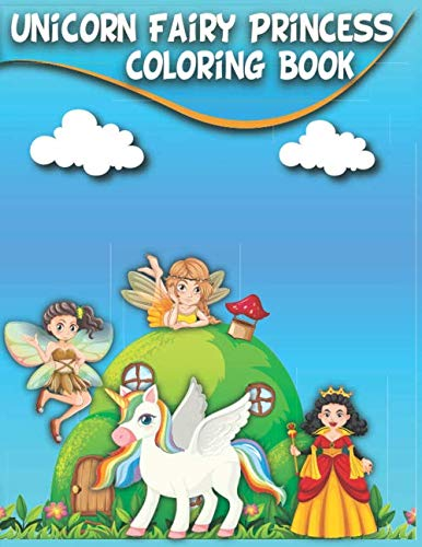 Unicorn Fairy Princess Coloring Book 100 Completely Unique Unicorn Princess Fairy Images Coloring Pages For Kids Ages 4 8 Monopoli Saverio 9798665490717 Amazon Com Books