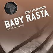 Baby Rasta (Marcelo Krankl 2) | Rune Stefansson
