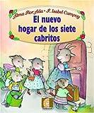 El Nuevo Hogar de los Siete Cabritos, Alma Flor Ada, 1581057555